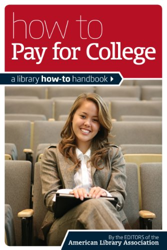 9780838910771: How to Pay for College: A Library How-To Handbook