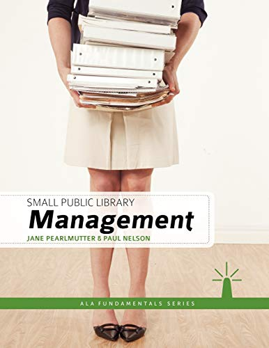 9780838910856: Small Public Library Management (Ala Fundamentals)
