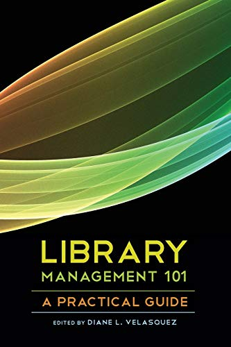 9780838911488: Library Management 101: A Practical Guide