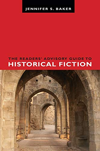9780838911655: The Readers' Advisory Guide to Historical Fiction