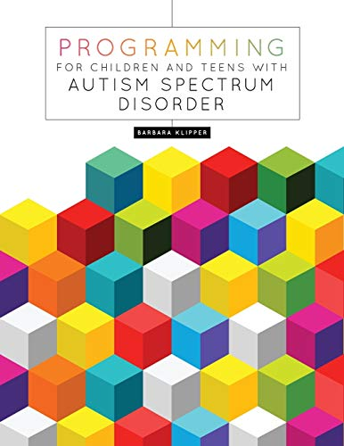 9780838912065: Programming for Children and Teens With Autism Spectrum Disorder