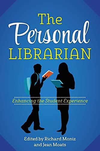 9780838912393: The Personal Librarian: Enhancing the Student Experience