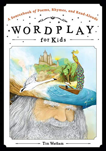 9780838912669: Wordplay for Kids: A Sourcebook of Poems, Rhymes, and Read-Alouds