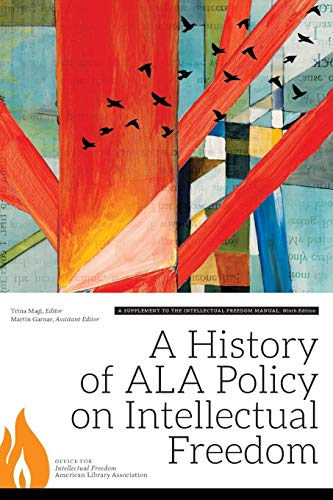 9780838913253: A History of ALA Policy on Intellectual Freedom: A Supplement to the Intellectual Freedom Manual, Ninth Edition