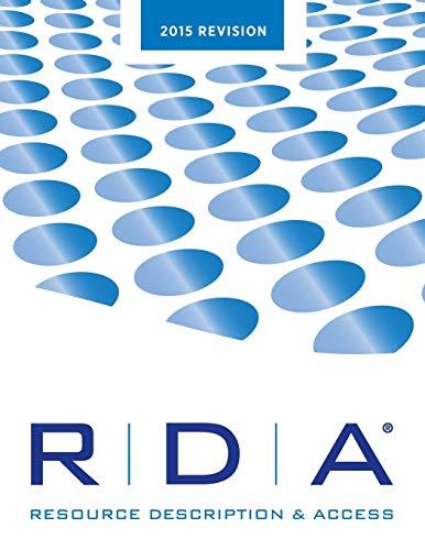 9780838913468: RDA: Resource Description and Access Print--2015 Revision