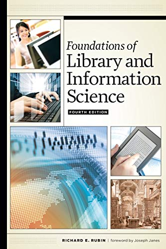 9780838913703: Foundations of Library and Information Science