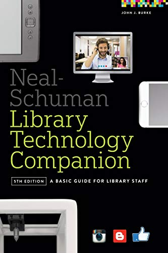 9780838913826: The Neal-Schuman Library Technology Companion, Fifth Edition: A Basic Guide for Library Staff
