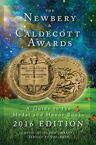 9780838914489: The Newbery and Caldecott Awards: A Guide to the Medal and Honor Books, 2016 Edition