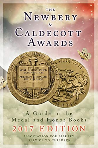 9780838915677: The Newbery and Caldecott Awards: A Guide to the Medal and Honor Books, 2017 Edition