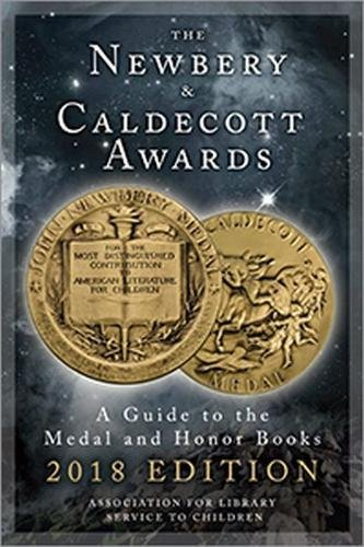 9780838917305: The Newbery and Caldecott Awards: A Guide to the Medal and Honor Books, 2018 Edition