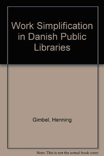 9780838930946: Work Simplification in Danish Public Libraries (LTP publications)