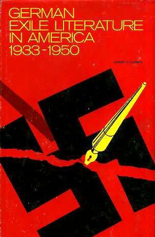 German Exile Literature in America 1933 - 1950: Cazden, Robert E.