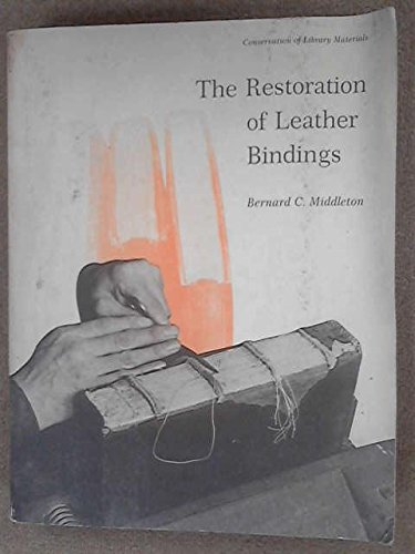 9780838931332: The Restoration of Leather Bindings (LTP PUBLICATIONS ; NO. 18)