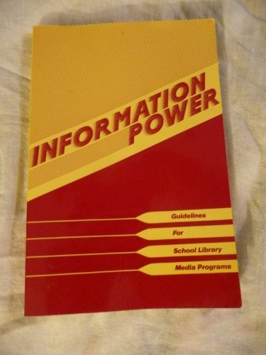 9780838933527: Information Power: Guidelines for School Library Media Programs