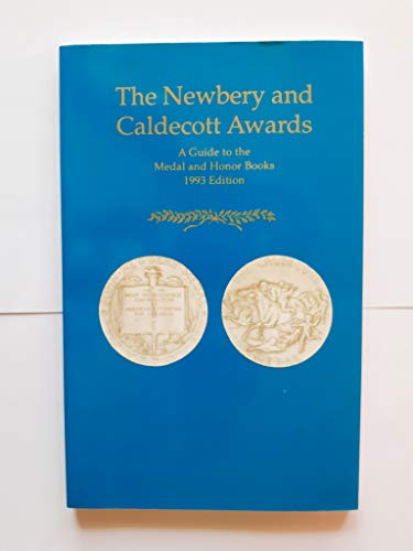 Newbury and Caldecott Awards 1993: Complete Listing: American Library Association