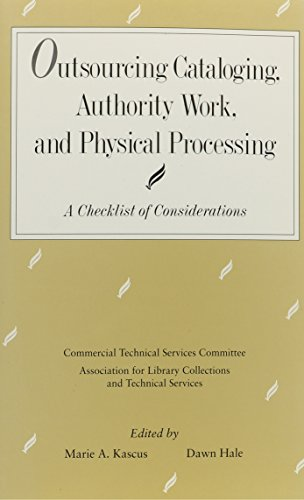 9780838934494: Outsourcing Cataloging, Authority Work, and Physical Processing: A Checklist of Considerations