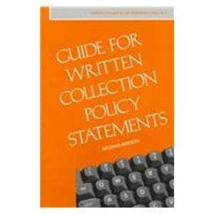 9780838934555: Guide for Written Collection Policy Statements (COLLECTION MANAGEMENT AND DEVELOPMENT GUIDES)
