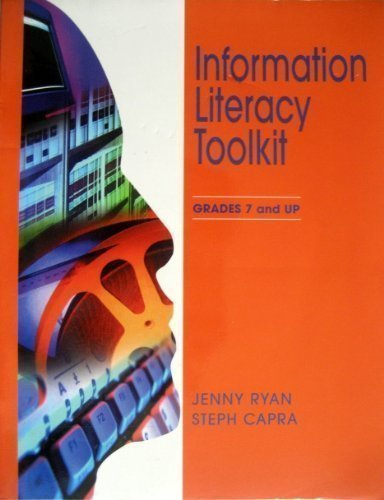 9780838935088: Information Literacy Toolkit: Grades 7 and Up