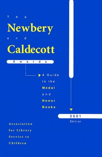 9780838935170: The Newbery and Caldecott Awards 2001: A Guide to the Medal and Honor Books 2001