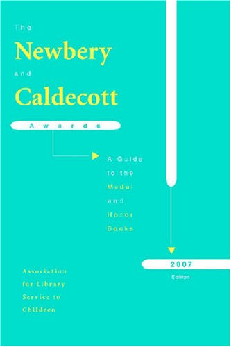 9780838935675: The Newbery and Caldecott Awards: A Guide to the Medal and Honor Books (Newbery & Caldecott Awards)