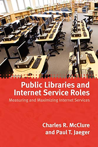 9780838935767: Public Libraries and Internet Service Roles
