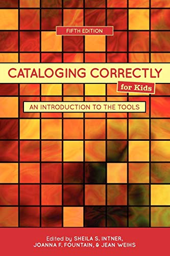 9780838935897: Cataloging Correctly for Kids: An Introduction to the Tools