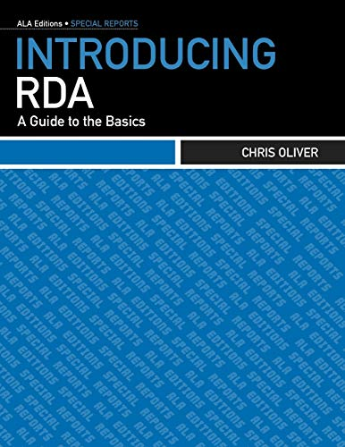9780838935941: Introducing RDA: A Guide to the Basics (ALA Editions)