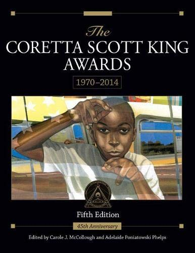 The Coretta Scott King Awards, 1970-2014 (Paperback)