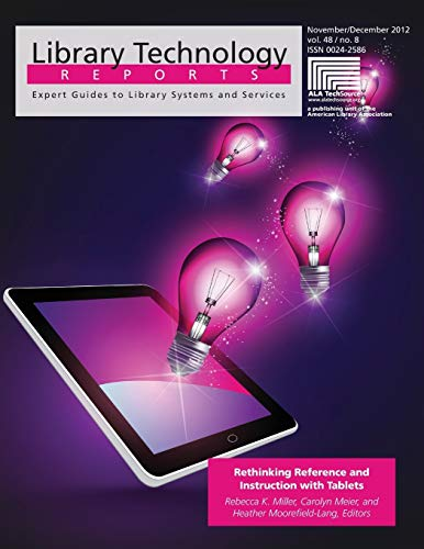 9780838958636: Rethinking Reference and Instruction with Tablets (Library Technology Reports)