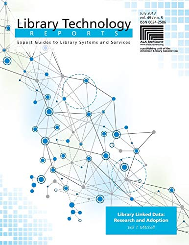 9780838958964: Library Linked Data: Research and Adoption (Library Technology Reports)