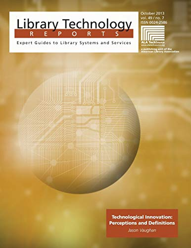 9780838959046: Technological Innovation: Perceptions and Definitions (Library Technology Reports)