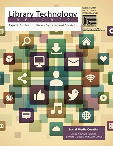 9780838959381: Social Media Curation (Library Technology Reports, October 2014)