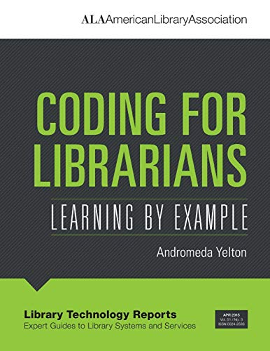 9780838959572: Coding for Libraries: Learning by Example