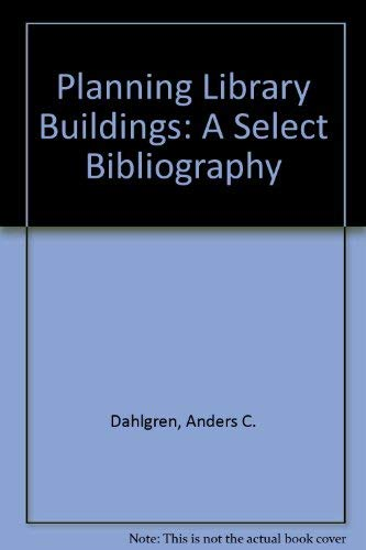 9780838973967: Planning Library Buildings: A Select Bibliography