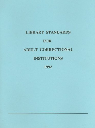 9780838975831: Library Standards for Adult Correctional Institutions, 1992