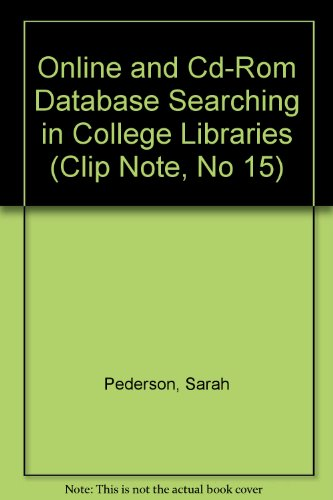 Online and Cd-Rom Database Searching in College Libraries