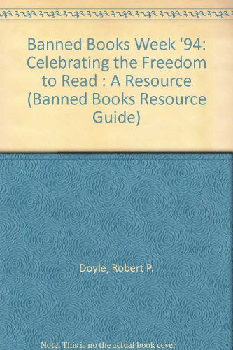 9780838977323: Banned Books Week '94: Celebrating the Freedom to Read : A Resource (Banned Books Resource Guide)