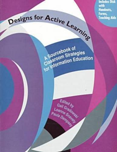 9780838979464: Designs for Active Learning: A Sourcebook of Classroom Strategies for Information Education