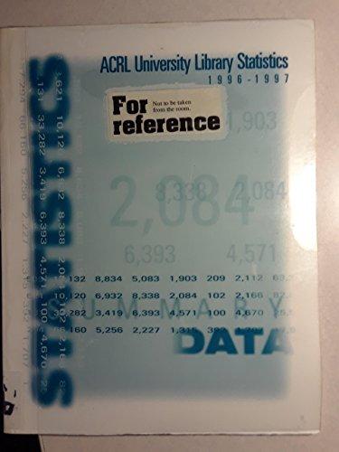 9780838979914: Acrl University Library Statistics 1996-1997