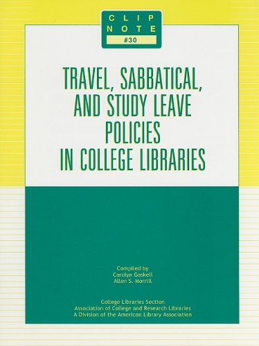 Travel, Sabbatical, and Study Leave Policies in: Allen S. Morrill,
