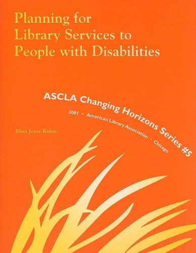 9780838981689: Planning for Library Services to People with Disabilities (Ascla Changing Horizons Series)