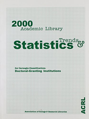 9780838981726: 2000 Academic Library Trends and Statistics: Carnegie Classification: Doctoral Degree Granting
