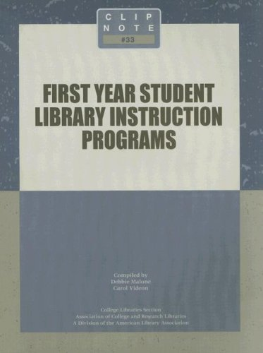 9780838982303: First Year Student Library Instruction Programs (Clip Note)