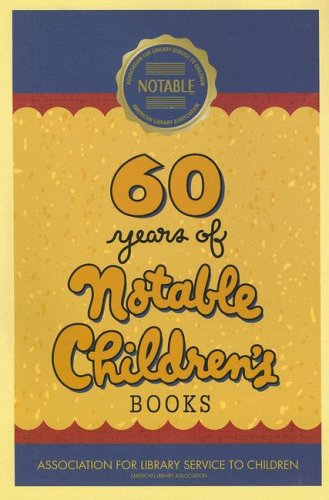 60 Years of Notable Children's Books: Sally Anne Thompson