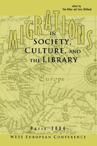 Migrations in Society, Culture, And the Library: Kilton, Thomas D.