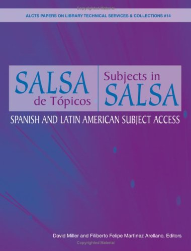 9780838984079: Salsa De Topicos/Subjects in Salsa: Spanish and Latin American Subject Access (ALCTS Papers on Library Technical Services & collections) (English and Spanish Edition)