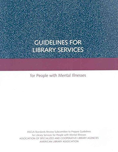 9780838984109: Guidelines for Library Services for People with Mental Illnesses 2007