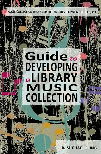 9780838984826: Guide to Developing a Library Music Collection (Alcts Collection Management and Development Guides)