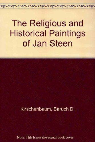 9780839001706: The Religious and Historical Paintings of Jan Steen