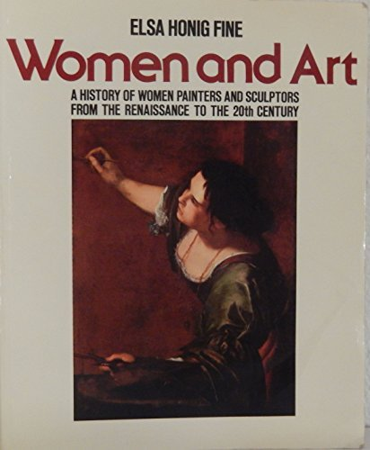9780839001874: Women & Art: A History of Women Painters and Sculptors from The Renaissance to The 20th Century
